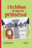 Omslagsbild för I Itchiban är jag en prinsessa