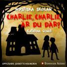 Cover for Charlie, Charlie, är du där?