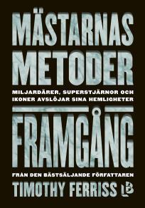 Cover for Mästarnas metoder: Framgång