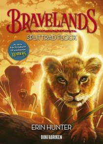 Omslagsbild för Bravelands. Splittrad flock