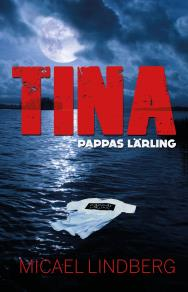 Omslagsbild för Tina -pappas lärling