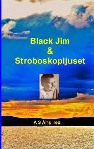 Omslagsbild för Black Jim & Stroboskopljuset