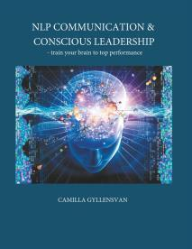 Cover for NLP Communication & conscious leadership: train your brain to top performance