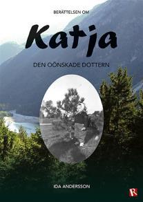 Omslagsbild för Katja - Den oönskade dottern