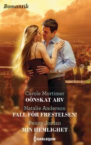 Cover for Oönskat arv/Fall för frestelsen!/Min hemlighet