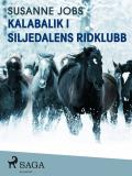 Omslagsbild för Kalabalik i Siljedalens ridklubb