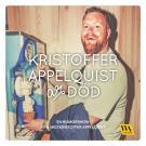 Omslagsbild för Kristoffer Appelquist är död