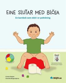 Omslagsbild för Eine slutar med blöja : en barnbok som stöd i er potträning