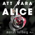 Omslagsbild för Att vara Alice