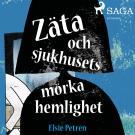 Bokomslag för Zäta och sjukhusets mörka hemlighet