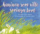Cover for Kaninen som ville springa bort