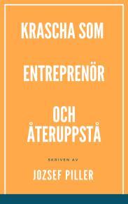 Omslagsbild för Krascha som entreprenör och återuppstå