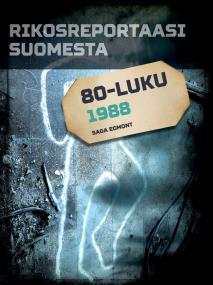 Omslagsbild för Rikosreportaasi Suomesta 1988