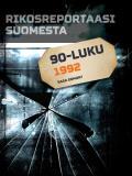 Bokomslag för Rikosreportaasi Suomesta 1992