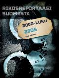 Omslagsbild för Rikosreportaasi Suomesta 2005