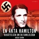 Omslagsbild för En äkta Hamilton: Berättelsen om en familjelögn