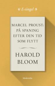 Omslagsbild för Marcel Proust: På spaning efter den tid som flytt