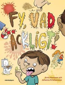 Cover for Fy, vad äckligt!