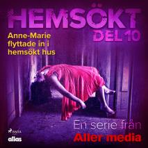 Omslagsbild för Anne-Marie flyttade in i hemsökt hus