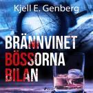 Bokomslag för Brännvinet Bössorna Bilan