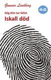 Cover for Stig Alm tar fallet - Iskall död