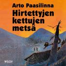Cover for Hirtettyjen kettujen metsä