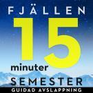Omslagsbild för 15 minuter semester - FJÄLLEN