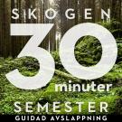 Cover for 30 minuter semester- SKOGEN