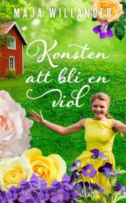 Cover for Konsten att bli en viol