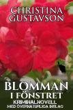 Cover for Blomman: kriminalnovell med övernaturliga inslag