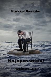 Omslagsbild för No jopas sattui!: Hupinovelleja