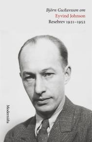 Omslagsbild för Om Resebrev 1921-1952 av Eyvind Johnson