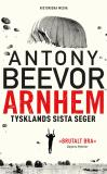 Bokomslag för Arnhem: Tysklands sista seger