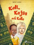Omslagsbild för Keli, Kajsa och Kalle
