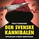 Omslagsbild för Den svenske kannibalen: En sann historia