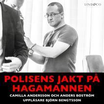 Cover for Polisens jakt på Hagamannen: En sann historia