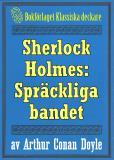 Omslagsbild för Sherlock Holmes: Äventyret med det spräckliga bandet – Återutgivning av text från 1911