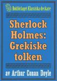 Omslagsbild för Sherlock Holmes: Äventyret med den grekiske tolken – Återutgivning av text från 1918