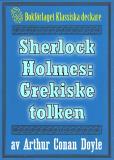 Omslagsbild för Sherlock Holmes: Äventyret med den grekiske tolken – Återutgivning av text från 1911