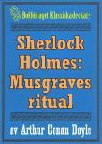 Omslagsbild för Sherlock Holmes: Äventyret med Musgraves ritual – Återutgivning av text från 1911