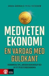Cover for Medveten ekonomi : En vardag med guldkant