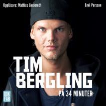 Omslagsbild för Tim Bergling på 34 minuter