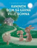 Cover for Kaninen som så gärna ville somna : en annorlunda godnattsaga