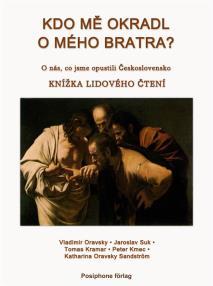 Omslagsbild för KDO ME OKRADL O MEHO BRATRA