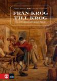 Bokomslag för Från krog till krog : Svenskt uteätande under 700 år