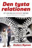 Cover for Den tysta relationen: Att leva med en introvert partner och hur man får det att fungera