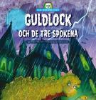 Cover for Lilla skräckbiblioteket 5: Guldlock och de tre spökena