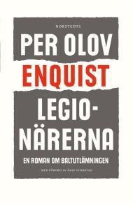 Cover for Legionärerna : En roman om baltutlämningen