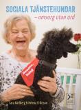 Omslagsbild för Sociala tjänstehundar - omsorg utan ord