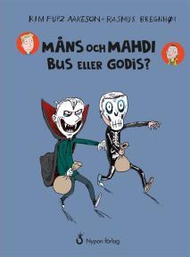 Omslagsbild för Måns och Mahdi Bus eller godis?